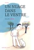 Gilles Abier - Un nuage dans le ventre.