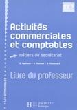 Gilles Agaësse et A Monnet - Activités commerciales et comptables Tle BEP secrétariat - Livre du professeur.