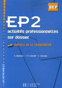Gilles Agaësse et J.-P. Cournet - EP2 Métiers de la comptabilité - Activités professionnelles sur dossier.