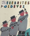 Gilles Aillaud et Eduardo Arroyo - Célébrités poldèves.