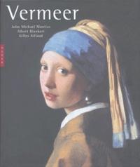 Gilles Aillaud et John-Michael Montias - Vermeer.