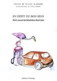 Gilles Alabarbe - En dépit du bon sens - Petit recueil de fabulettes illustrées.