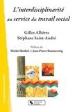 Gilles Allières et Stéphane Saint-André - L'interdisciplinarité au service du travail social.