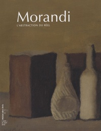 Gilles Altieri - Morandi : l'abstraction du réel.
