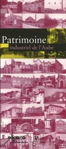Gilles Alves et Corado Binel - Patrimoine industriel de l'Aube.