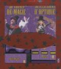 Gilles Arthur - Magie - 30 tours de magie - 30 illusions d'optique.