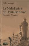 Gilles Ascaride - La Malédiction de l'Estrasse dorée (et autres histoires).