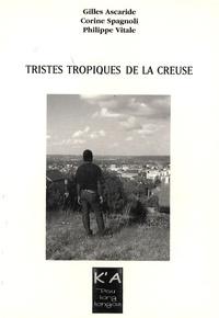 Gilles Ascaride et Corine Spagnoli - Tristes tropiques de la Creuse.