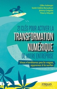 Deedr.fr 21 clés pour activer la transformation numérique de votre entreprise - + 5 clés