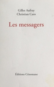 Gilles Aufray et Christian Caro - Les messagers.