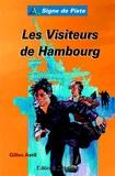 Gilles Avril - Les Visiteurs de Hambourg.