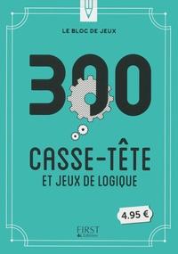 Gilles Azzopardi et Nicolas Conti - 300 casse-tête et jeux de logique.