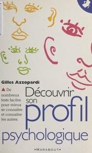 Gilles Azzopardi - Découvrir son profil psychologique.