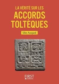 Gilles Azzopardi - La vérité sur les accords toltèques.
