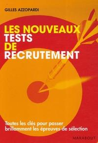 Gilles Azzopardi - Les nouveaux tests de recrutement.