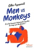 Gilles Azzopardi - Men vs Monkey - Et si les hommes étaient plus proches des singes que des femmes ?.