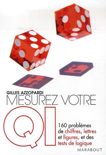 Gilles Azzopardi - Mesurez votre QI.