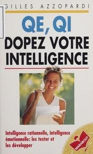 Gilles Azzopardi - QE, QI, dopez votre intelligence.