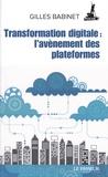 Gilles Babinet - Transformation digitale : l'avènement des plateformes.