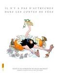 Gilles Bachelet - Il n'y a pas d'autruches dans les contes de fées.