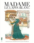 Gilles Bachelet - Madame le lapin blanc.