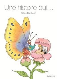 Gilles Bachelet - Une histoire qui....