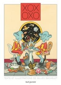 Gilles Bachelet - Xox et Oxo.