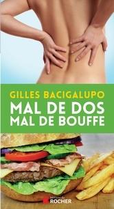 Gilles Bacigalupo - Mal de dos, mal de bouffe.