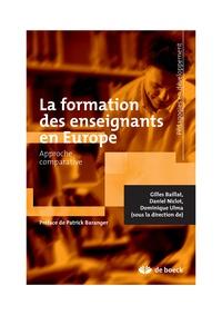 Gilles Baillat et Daniel Niclot - La formation des enseignants en Europe.