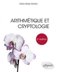Gilles Bailly-Maitre - Arithmétique et cryptologie.