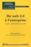 Gilles Balmisse - Du Web 2.0 à l'entreprise - Usages, applications et outils.