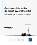 Gilles Balmisse - Gestion collaborative de projet avec Office 365 - Méthodologie et bonnes pratiques.