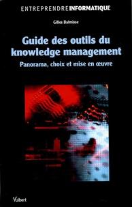 Guide des outils du knowledge management - Panorama, choix et mise en oeuvre.pdf