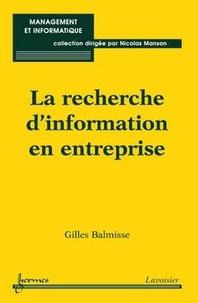 Gilles Balmisse - La recherche d'information en entreprise.