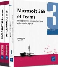 Gilles Balmisse et Myriam Gris - Microsoft 365 et Teams - Coffret 3 livres : Les applications Microsoft en ligne et le travail d'équipe.