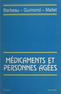 Gilles Barbeau - Médicaments et personnes âgées.
