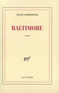 Gilles Barbedette - Baltimore.