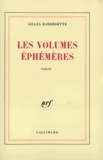 Gilles Barbedette - Les Volumes éphémères.
