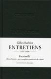 Gilles Barbier - Gilles Barbier, entretiens, facsimilés.