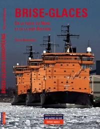 Gilles Barnichon - Brise-glaces du passage du Nord-est et de la Baltique.
