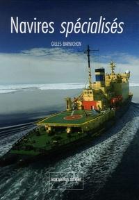 Gilles Barnichon - Navires spécialisés.
