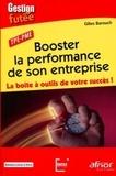 Gilles Barouch - Booster la performance de son entreprise - La boîte à outils de votre succès !.