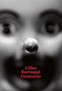 Gilles Barraqué - Fantoccio.