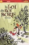 Gilles Barraqué - La Loi du roi Boris.