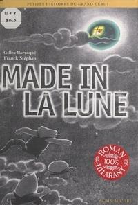 Gilles Barraqué - Made in la Lune.