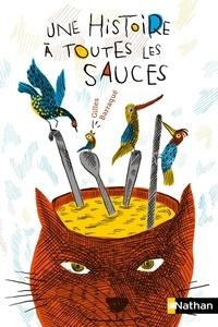 Gilles Barraqué - Une histoire à toutes les sauces.