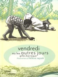 Gilles Barraqué et Hélène Rajcak - Vendredi ou les autres jours.