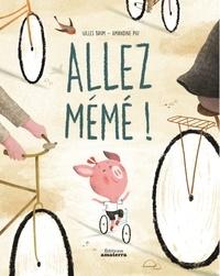 Gilles Baum et Amandine Piu - Allez, mémé !.