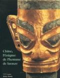 Gilles Béguin et Alain Thote - Chine, l'énigme de l'homme de bronze - Archéologie du Sichuan (XIIe-IIIe siècle avant J-C).