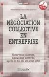Gilles Bélier et Henri-José Legrand - La négociation collective en entreprise - Nouveaux acteurs, nouveaux accords.